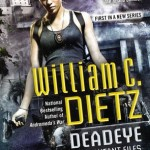 Deadeye by William C. Dietz