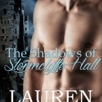 The Shadows of Stormclyffe Hall by Lauren Smith