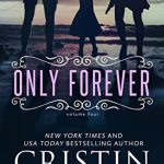 Blossoms & Flutters: Only Forever by Cristin Harber