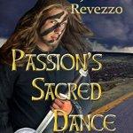Passion's Sacred Dance by Juli D. Revezzo Excerpt