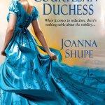 The Courtesan Duchess by Joanna Shupe