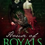 Blossoms & Flutters: House of Royals by Keary Taylor
