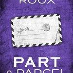 Q&A with Abigail Roux, Part & Parcel Excerpt & Giveaway