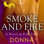 Smoke and Fire: Part 1 by Donna Grant