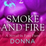 Smoke and Fire: Part 2 by Donna Grant