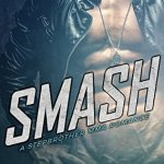 Blossoms & Flutters: Smash by B.B. Hamel