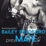 Prey Mate by Bailey Bradford Excerpt & Giveaway
