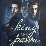 A King and a Pawn by Liv Olteano Excerpt & Giveaway