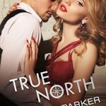 Indie Flutters: True North by Tamsen Parker