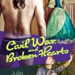 Civil War and Broken Hearts by Julie Lynn Hayes Excerpt & Giveaway