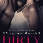Blossoms & Flutters: Dirty Billionaire by Meghan March