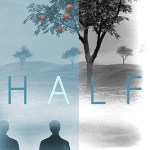 Half by Eli Lang Excerpt & Giveaway