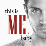 Indie Flutters: This is Me, Baby by K. Webster