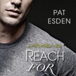 Reach for You by Pat Esden Excerpt & Giveaway