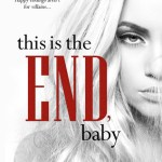 Indie Flutters: This is the End, Baby by K. Webster