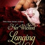 Blossoms & Flutters: Her Wicked Longing by Lauren Smith