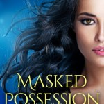 Masked Possession by Alana Delacroix