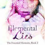 Themes from Elemental Lies – Politics by Elle Middaugh & Giveaway