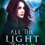All the Light There Is by Anise Eden Excerpt & Giveaway