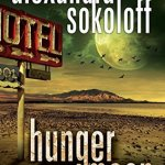 How do we choose what we write? by Alexandra Sokoloff & Hunger Moon Giveaway