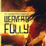 Weaver's Folly by Sarah Madsen