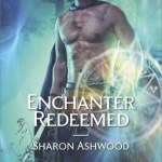 Enchanter Redeemed by Sharon Ashwood Excerpt & Giveaway