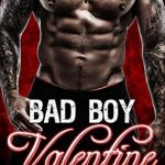 Blossoms & Flutters: Bad Boy Valentine by Celia Aaron