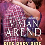 Indie Flutters: Ride Baby Ride by Vivian Arend