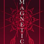 Building a Writing Routine by Carissa Miller & Magnetic Giveaway