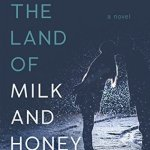 The Lace Empire: How Romance Empowers Women by Nell E.S. Douglas & In the Land of Milk and Honey Giveaway
