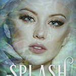 Splash by M.E. Rhines Excerpt & Giveaway