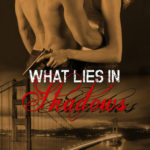 What Lies in Shadows by Siena Noble Giveaway