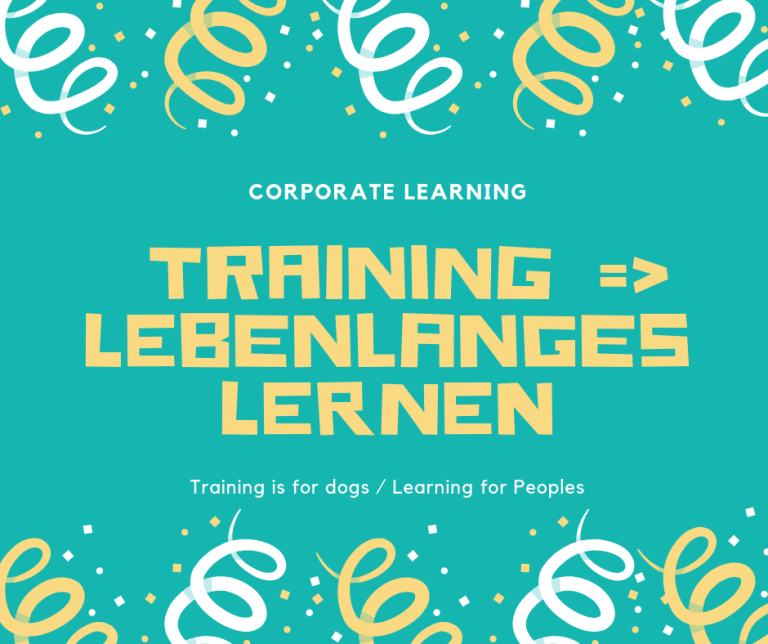 Corporate Learning: Vom Training zum Lebenslangen Lernen