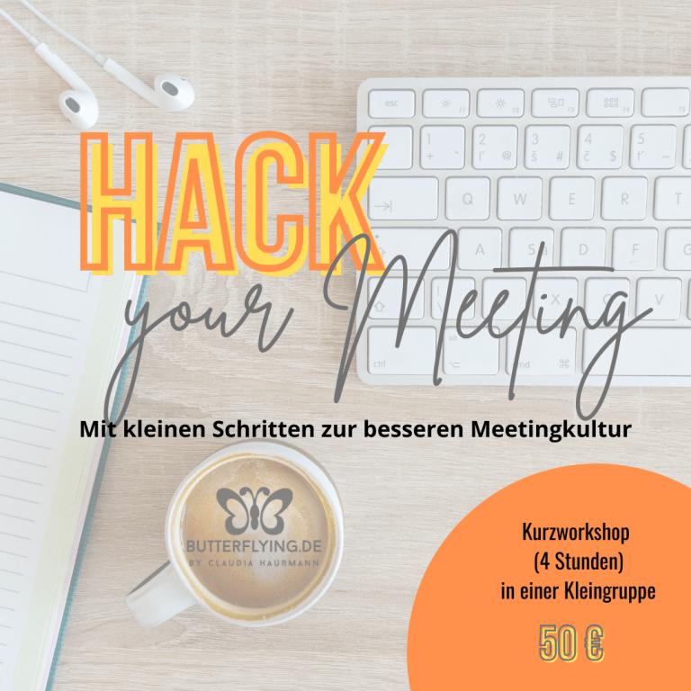 Read more about the article Hack your Meeting – Mit kleinen Schritten zur besseren Meetingkultur