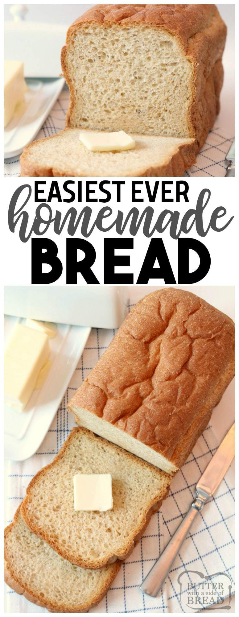 Homemade Bread made easy with simple ingredients & detailed instructions with photos. Make our best homemade #bread #recipe and enjoy the great flavor & texture! Best ever #homemade Bread #whitebread #wheatbread and YES you can make it in a Bread machine! Butter With A Side of Bread