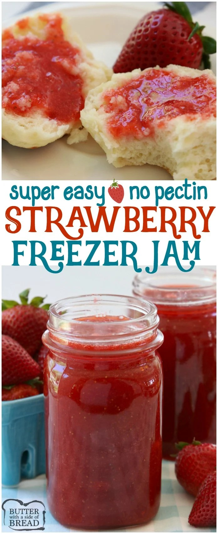 Homemade Strawberry Jam made with just 3 ingredients and NO PECTIN. Making strawberry freezer jam has never been easier or more delicious!  #strawberry #jam #freezerjam #nopectin #strawberries #homemade #delicious #yum #recipe from BUTTER WITH A SIDE OF BREAD