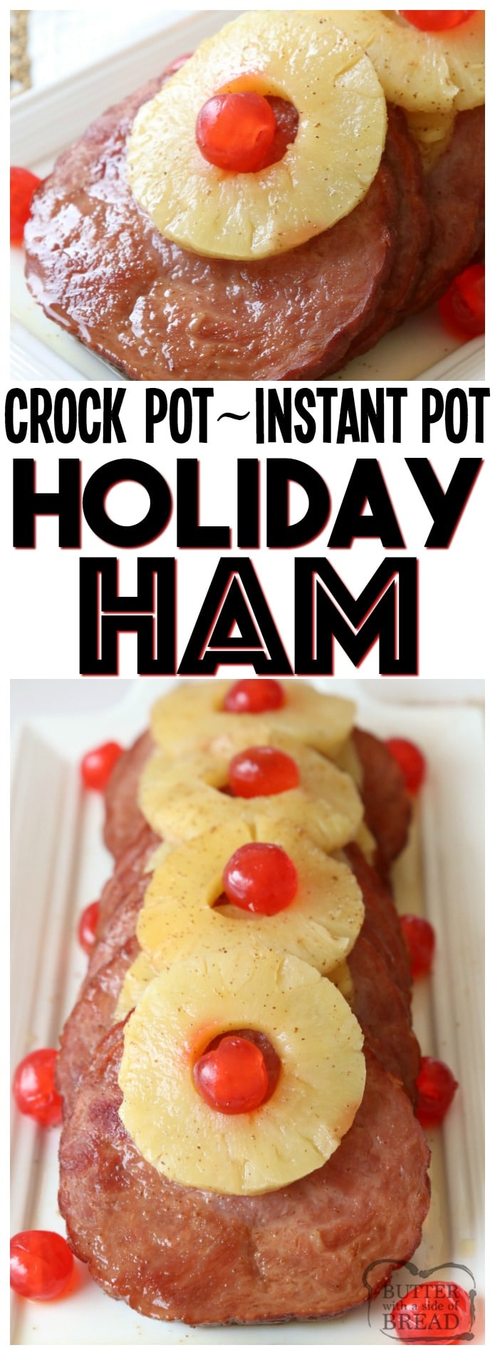 Crock Pot Ham is my favorite holiday ham recipe! Just 4 ingredients and can be made in the crockpot or Instant Pot. Brown sugar and pineapple provide a sweet, tangy flavor to the ham. Quick & easy ham recipe that takes just minutes to prepare and yields tender, flavorful and juicy ham.Best Ham Recipe ever! Crock Pot Ham or Instant Pot Ham from Butter With A Side of Bread #crockpot #slowcooker #ham #InstantPot #holiday #recipe #food