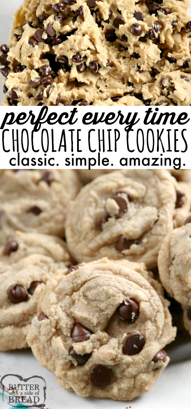 Chocolate Chip Cookies that are soft, loaded with chocolate chips and turn out perfectly every time! This easy chocolate chip cookie recipe is made with butter (no shortening) and other basic ingredients and no chilling is required.