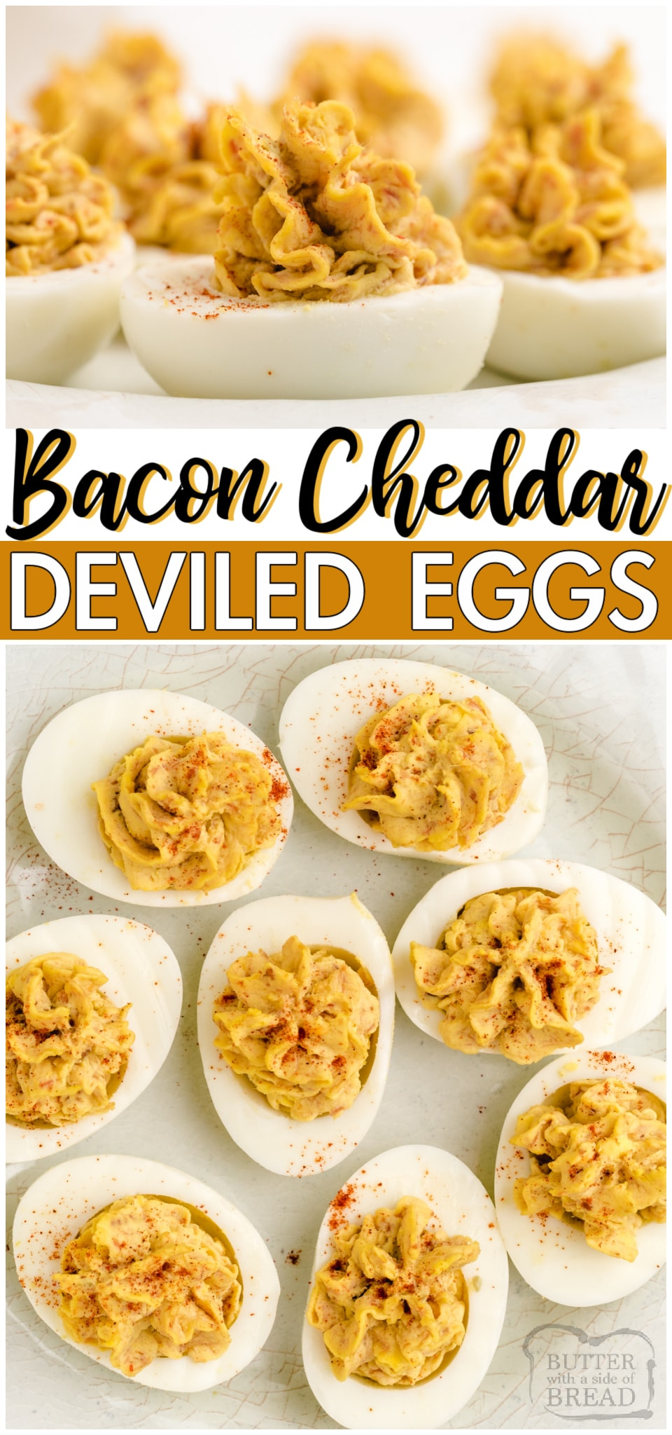 Bacon cheddar deviled eggs is a delicious twist on a classic! Traditional Deviled Eggs recipe with the addition of bacon and cheddar cheese for a fantastic savory appetizer. #eggs #appetizer #deviled #bacon #cheddar #cheese #easyrecipe from BUTTER WITH A SIDE OF BREAD