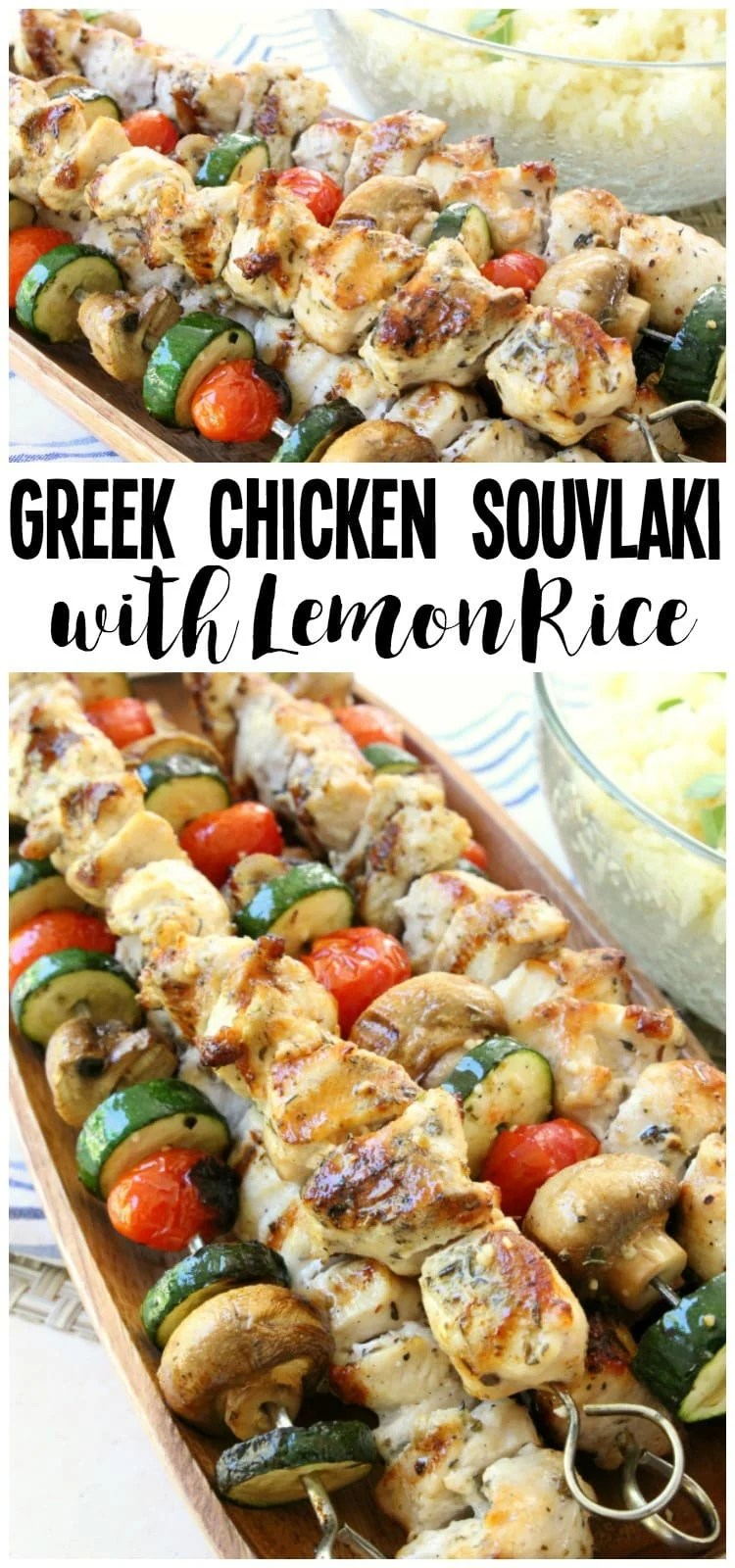 Greek Chicken Souvlaki grilled to perfection and served with Greek lemon rice. Best recipe for Greek Chicken Kabobs ever! Perfect weeknight dinner for anyone who loves the fresh, bright flavors of Greek food.