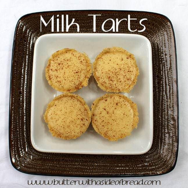 Milk Tarts: Butter with a side of bread