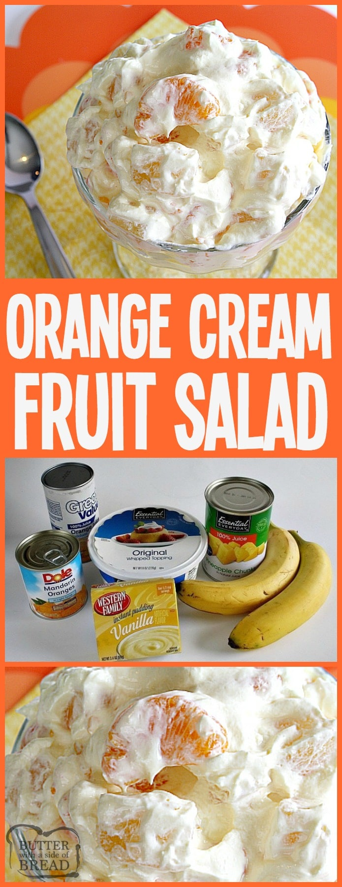 Orange Cream Fruit Salad is a lovely fruit salad filled with oranges, pineapple and bananas with a sweet orange cream mixed in! Perfect to go alongside Easter dinner!Easy Orange Fruit Salad recipe from Butter With A Side of Bread