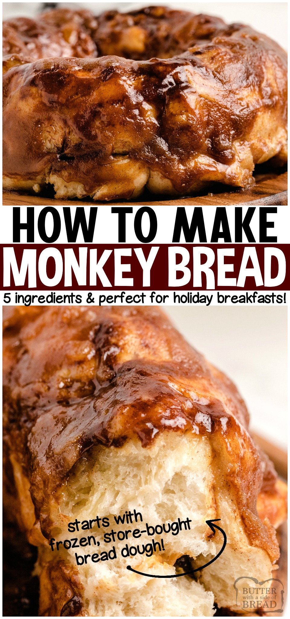 Monkey Bread is warm, gooey sweet cinnamon breakfast rolls made with brown sugar, butterscotch pudding, butter and frozen rolls. Learning How to make Monkey Bread is easy- and it can be done the night before! #rolls #monkeybread #cinnamon #sweetrolls #breakfast #recipe from BUTTER WITH A SIDE OF BREAD