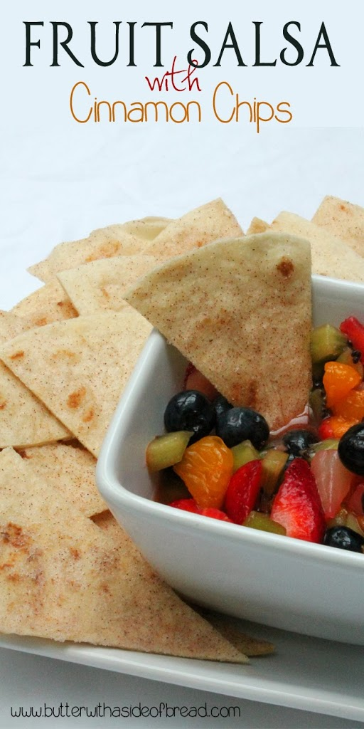 fruit salsa with cinnamon chips:butter with a side of bread