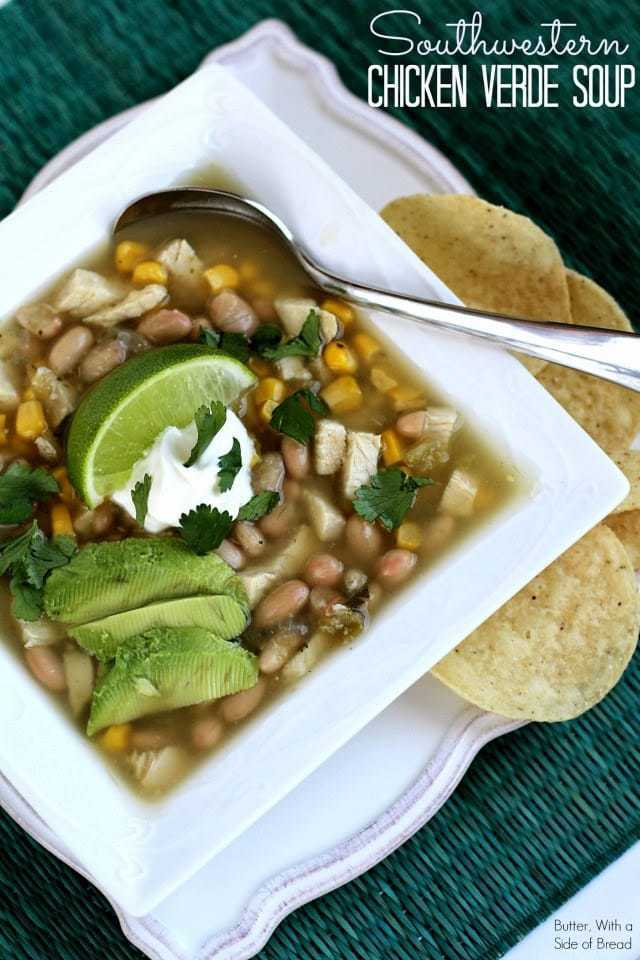 SOUTHWESTERN CHICKEN VERDE SOUP: Butter With a Side of Bread