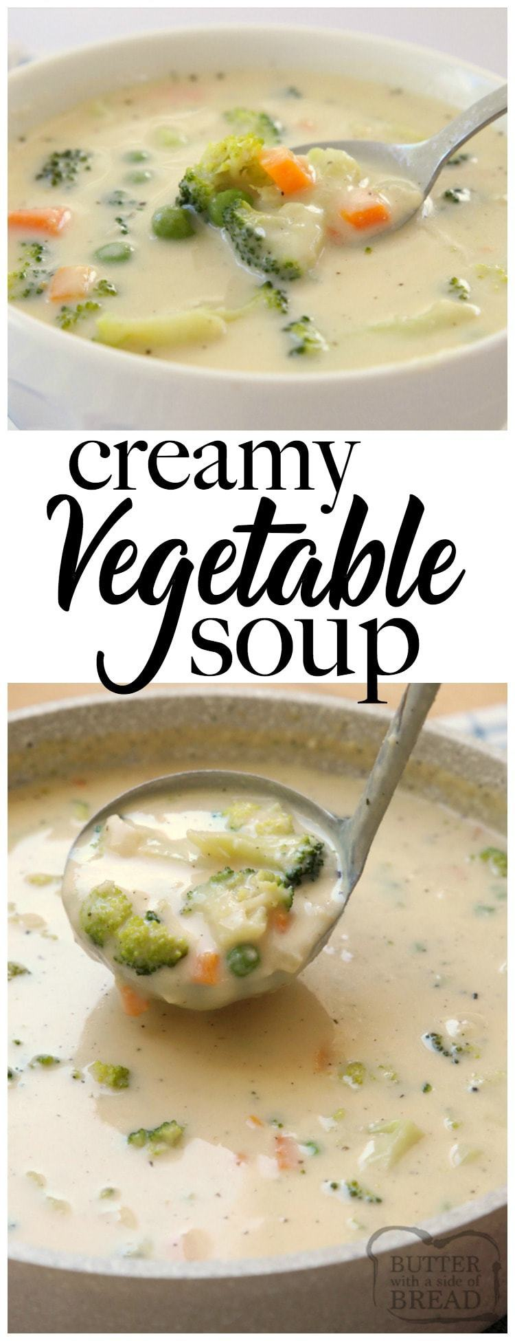 Creamy Vegetable Soup made easy in 30 minutes or less! Simple, flavorful & comforting vegetable soup recipe perfect for cold nights. Time saving tips included too! Simple #vegetable #soup #chowder #recipe from Butter With A Side of Bread