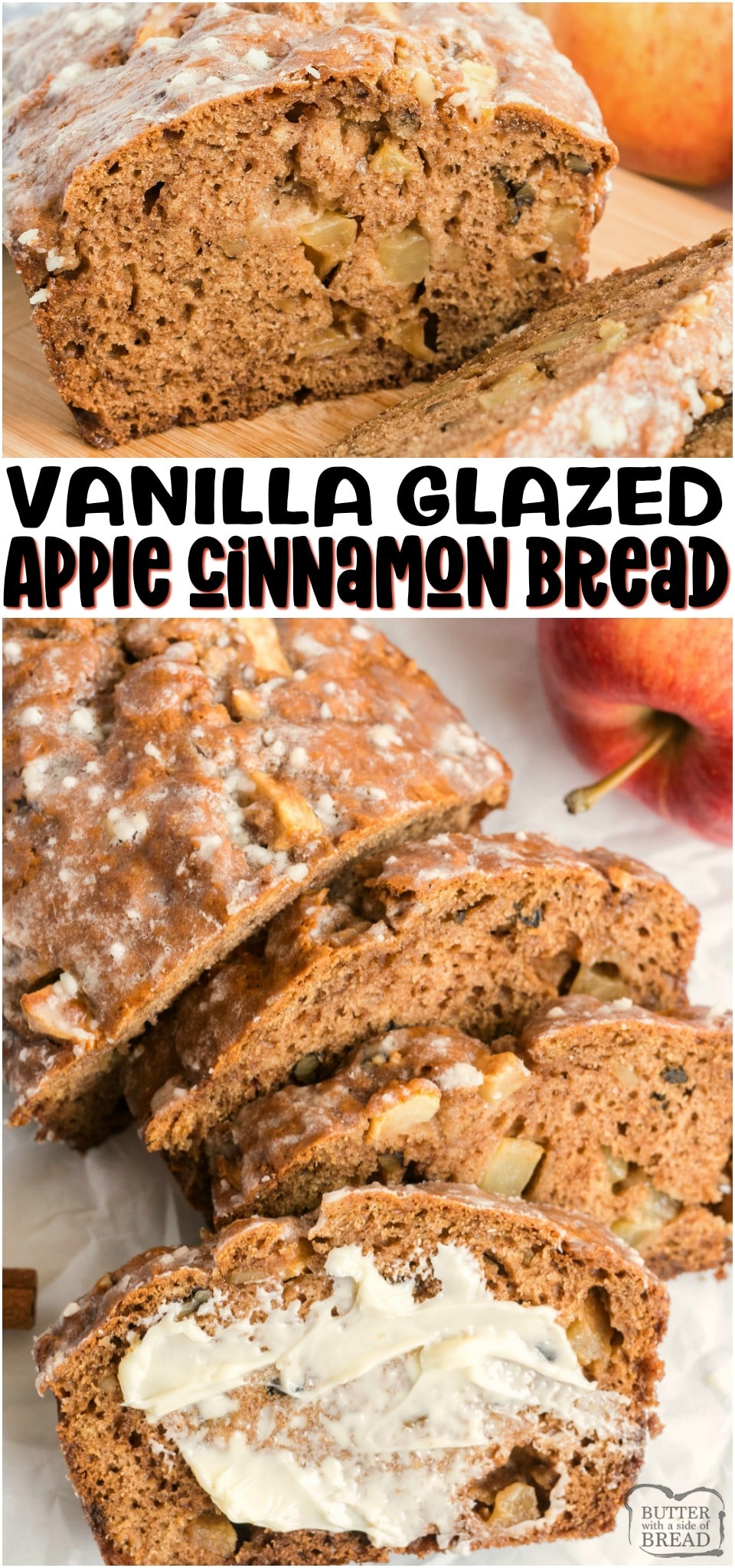 Glazed Apple Cinnamon bread made with fresh apple, cinnamon & brown sugar, then topped with a simple vanilla glaze. Easy quick bread recipe with fantastic apple cinnamon flavor. #bread #quickbread #baking #apples #applecinnamon #fall #homemade #sweetbread #recipe from BUTTER WITH A SIDE OF BREAD