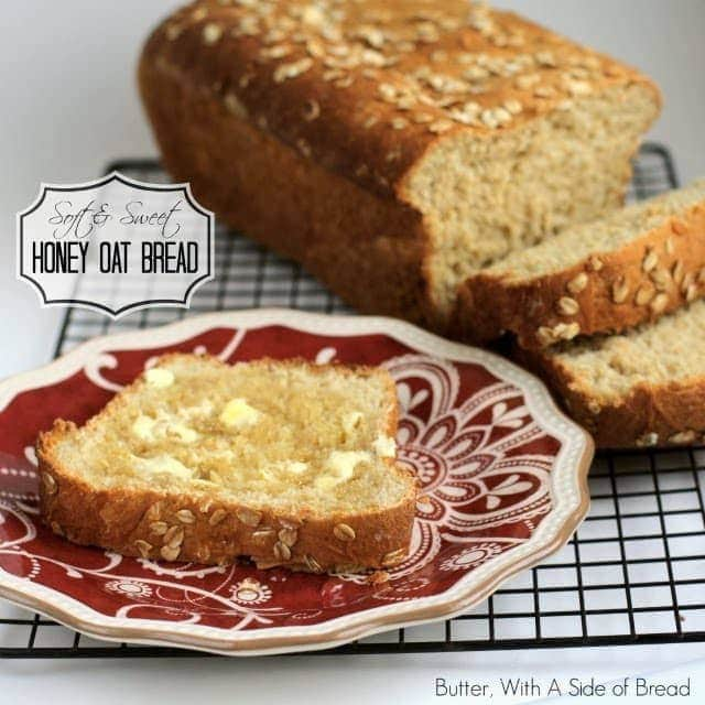 Honey Oat Bread Recipe Butter With A Side Of Bread