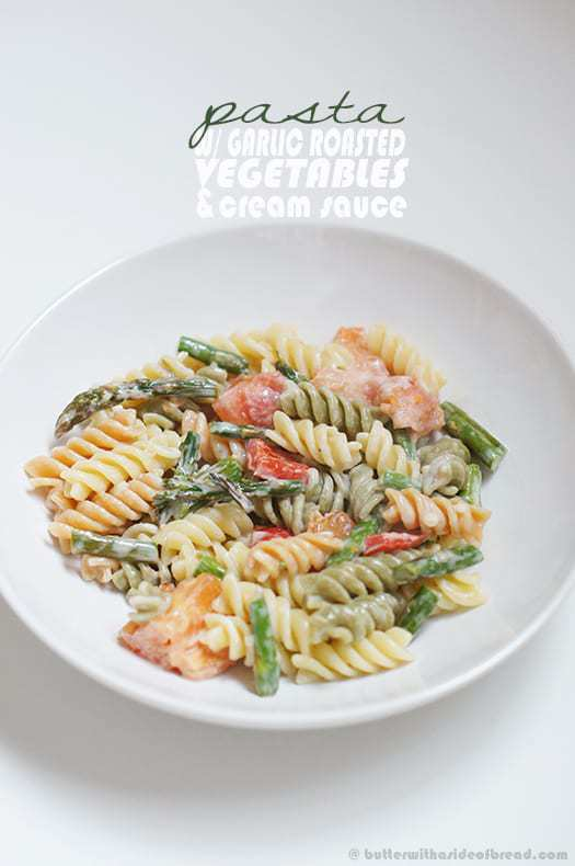 PASTA W/ GARLIC ROASTED VEGETABLES & (THE EASIEST) CREAM SAUCE (EVER)!