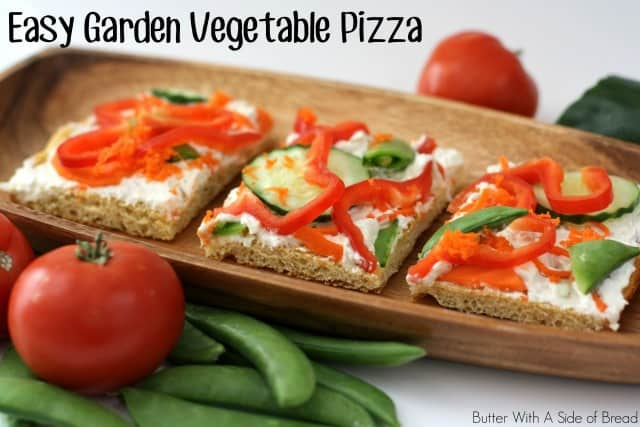 EASY GARDEN VEGETABLE PIZZA: Butter With A Side of Bread